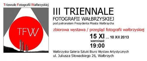 III Triennale Fotografii Wałbrzyskiej