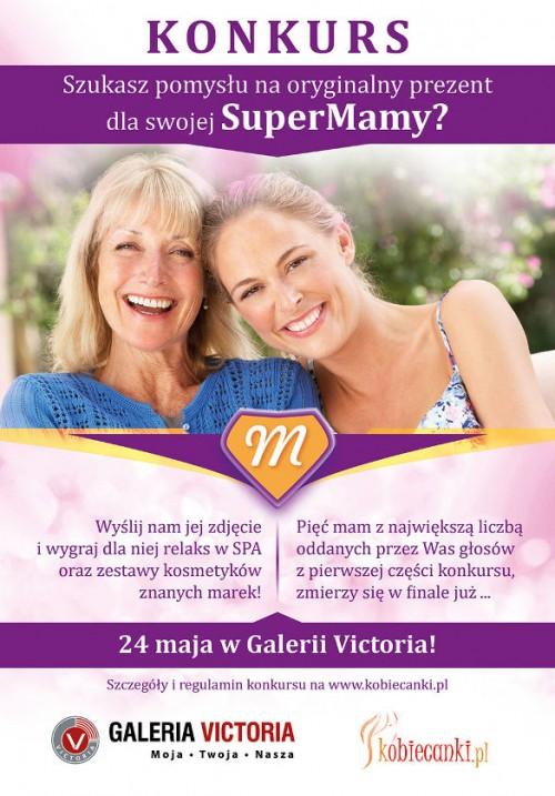 Nominuj swoją mamę do tytułu SUPER MAMY