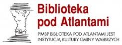 """Powiatowa i Miejska Biblioteka Publiczna """"Biblioteka pod Atlantami"""""""