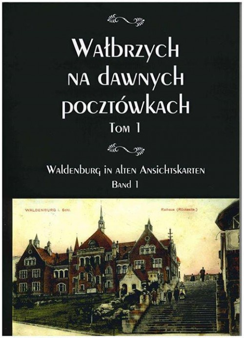 """Album """"Wałbrzych na dawnych pocztówkach"""""""