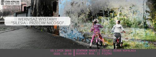 [wystawa] Silesia - przeciw nicości