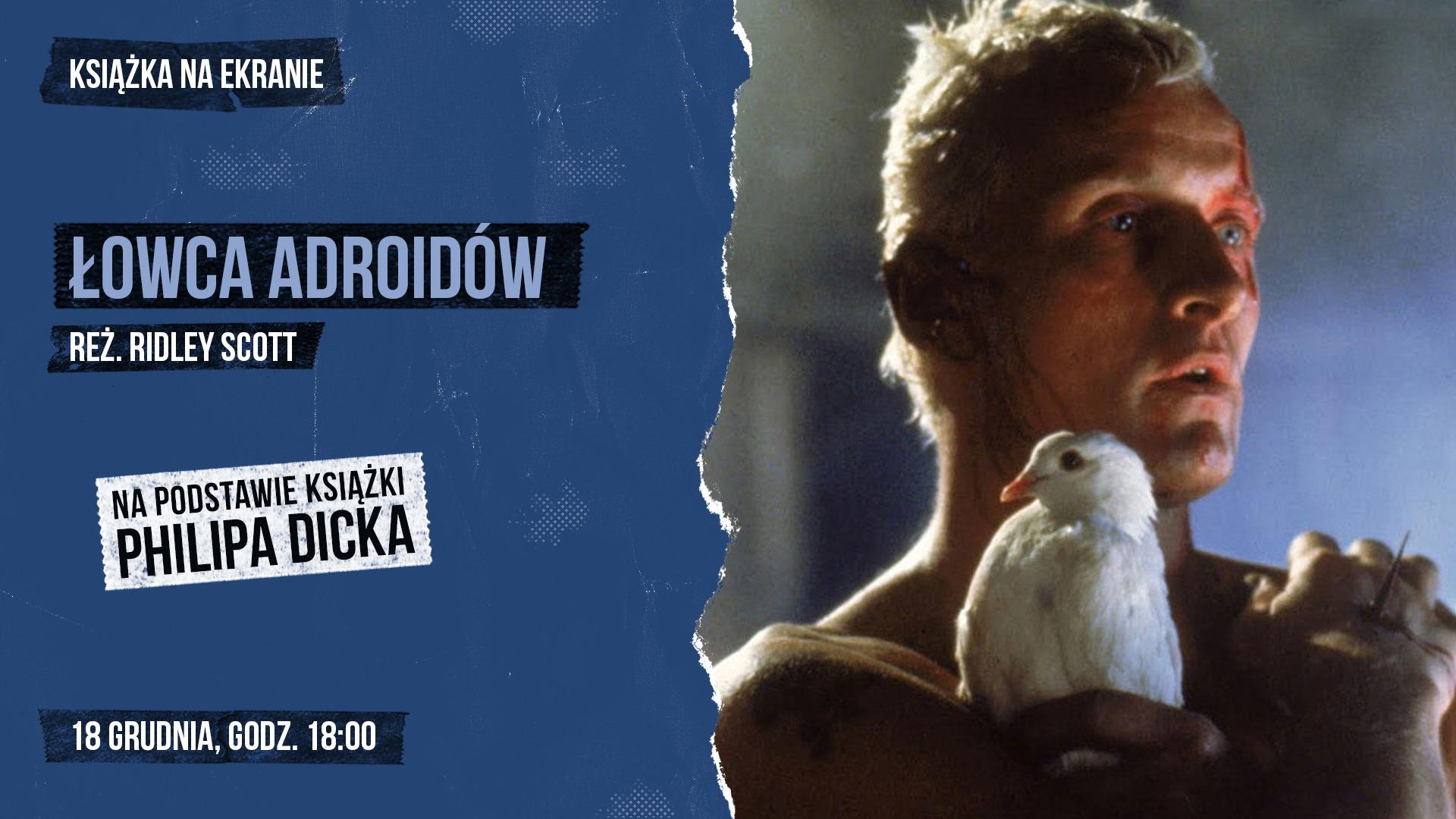 """""""Łowca androidów"""" Ridleya Scotta (wersja reżyserska) w kinie Apollo"""